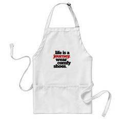Funny Life is a Journey ... Adult Apron - funny quotes fun personalize unique quote