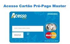 Acesso Card Cartão Pré-Pago Master