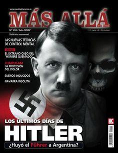 Revista #Másallá 299. Los últimos días de #Hitler: ¿Huyó el #Führer a Argentina?