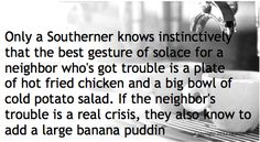 Southerners know...