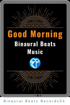 Good Morning -Artist 👉 Binaurola & A1 Code   Album 👉   - Beta Binaural Beats (Wakefulness) Focus #Creative #Relax #Reduce stress #Self-confident #Less anxious            #binauralbeats #brainfoods  #binaural #isochronictones #Alpha #anxiety #anxious #meditation #confident #self #stress #relax #creative #focus #worthless #spiritual #futurenowtour #셀프 #mentalhealthrecovery #chill #exposure #spirituality #capture #suicidal #mentalhealthmatters #selca #instaart #composition #mindfulness