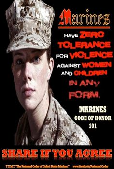 USMC: I will say they don't have any tolerance for children but they make it a point to say to hell with women