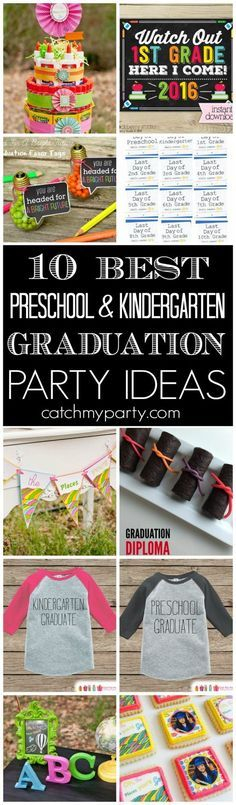 10 Best Preschool & Kindergarten Graduation Party Ideas including desserts, decorations, party favors, free printables, tee shirts and more! | Catchmyparty.com