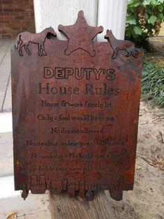 Deputy House Rules by DesignsByRAMDesigns on Etsy, $35.00