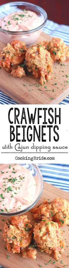 "Crawfish meat is fritter fried into crispy golden ""beignets"" and served with a spicy dipping sauce."