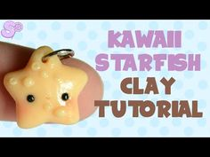 Kawaii Starfish polymer clay charm tutorial