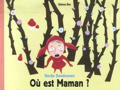 Terrifying French Children's books! AAAAaaaaaaagh!: Ou est maman