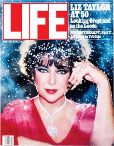 March 1982: Liz Taylor at 50