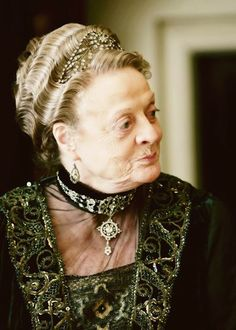 Love Maggie Smith in Downton Abbey!  Her clothes are some of my favorites! **I agree with Janet's comment**