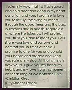 Christian's wedding vows. Fifty shades freed