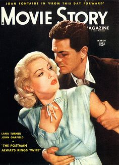 "Lana Turner and John Garfield, ""The Postman Always Rings Twice"""