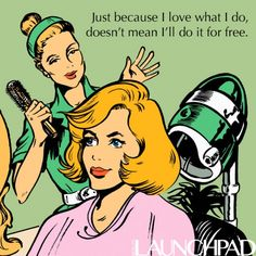 10 Reasons Not To Piss Off Your Hairstylist