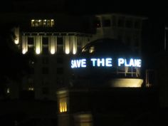 "photograph of a great message  ""Save the Planet"""