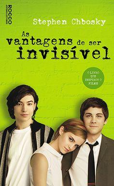 As Vantagens De Ser Invisível - Stephen Chbosky     http://loucasporromances.blogspot.com.br/2013/05/as-vantagens-de-ser-invisivel-stephen.html