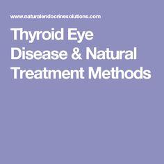 Thyroid Eye Disease & Natural Treatment Methods