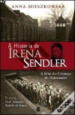 """""""A História de Irena Sendler- A mãe das crianças do holocausto"""" é mais um dos livros dedicado à ela. Escrito pela pesquisadora Anna Mieszkowska, recupera informações sobre a participação de Irena Sendlere na resistência polonesa, que permaneceu no anonimato por tantas décadas."""