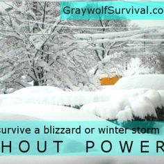 Surviving a blizzard or winter storm without power