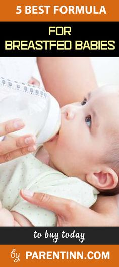 Are you looking for the best formula for breastfed babies 2017? Check out these 5 in-depth reviews and expert tips on using them properly for your babies.