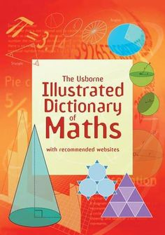 Illustrated Dictionary of Maths (Usborne Illustrated Dictionaries)