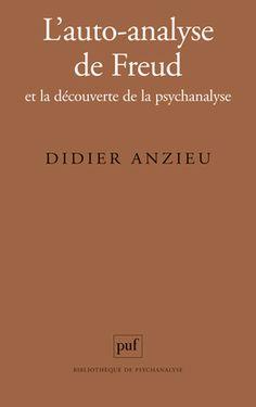 Didier Anzieu, l'auto-analyse de Freud