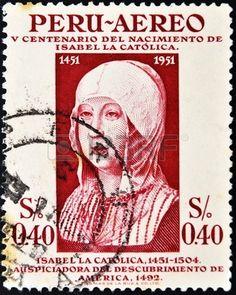 Peru Stamp - Isabel La Catolica 1451-1504