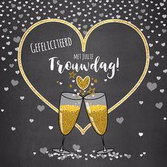 Trouwdag stijlvolle felicitatie champagne en hartjes Birthday Celebration, Birthday Wishes, Birthday Cards, Happy Birthday, Wedding Day Wishes, Wedding Cards, Engagement Cards, Wedding Engagement, Love Anniversary