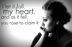 Inspiring picture adele, black and grey, heart, love, lyrics. Find the picture to your taste! Adele Lyrics, Music Lyrics, Adele Quotes, Adele Songs, Song Quotes, Music Quotes, Fun To Be One, Let It Be, Breathe In The Air