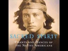 Sacred Spirit - Chants and Dances of the Native Americans Vol 1 (Full Album )......54 MINUTES 37......VIDEO OF YOUTUBE..............