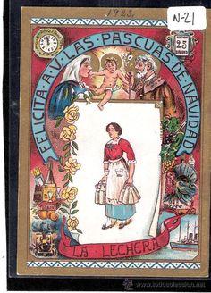 FELICITACION ANTIGUA NAVIDAD OFICIOS - LA LECHERA - VER REVERSO - ( N-21 ) - Foto 1 Old Christmas, Vintage Christmas, Vintage Images, Vintage Ads, Spanish Posters, Welt, Flamenco, Nostalgia, Nova