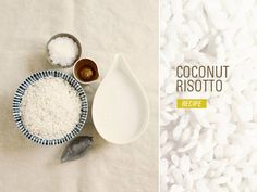 Coconut Risotto: 4 ways! Breakfast, Lunch, Dinner and Dessert