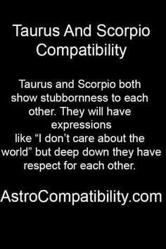Advise you Taurus and scorpio sex