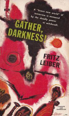 Fritz Leiber.  Gather Darkness