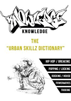 "BLOG: ""Knowledge – The Urban Skillz Dictionary""  Please feel invited to comment and share your experiences with this book here in this Blog. Have something to say? Want to give and/or know something ? Want to help this culture to grow!? … Than feel free to share it in this Blog! This is about connection and growth – rather than what and who is right, or wrong! I appreciate the time you took to read this Blog and your intention to grow and connect together!"