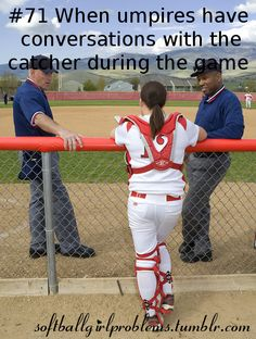 SoftBall Girl ProblemsYou can find Softball players and more on our website. Softball Catcher Quotes, Funny Softball Quotes, Softball Cheers, Softball Pictures, Golf Quotes, Soccer Memes, Inspirational Softball Quotes, Softball Workouts, Softball Drills