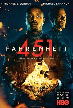 Ray Bradbury's futuristic novel about a world ruled by book-burning firemen is infused with a decidedly Century sensibility in this dazzling, high-tech thriller. Jordan, Michael Shannon and Sofia Boutella star Michael B. Jordan, Michael Shannon, 2018 Movies, Hd Movies, Movies To Watch, Movies Online, Movie Tv, Sofia Boutella, Fahrenheit 451