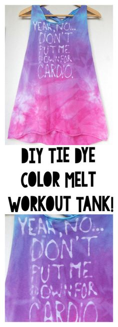 DIY Tie Dye Color Melt Workout Tank - Mommylikewhoa.com