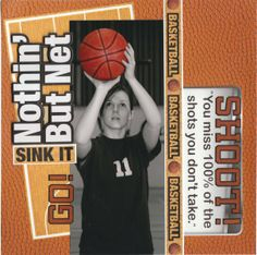 """""""nothin but net"""" scrapbook page - - papers and embellies by reminisce... tami sanders,sports layout,sports page,basketball scrapbook,basketball layout"""