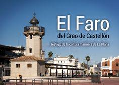 El faro - Grao de Castellón
