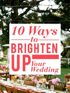 creative ways to make your wedding more colorful