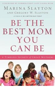 How to Be the Best Mom You Can Be! (Review)