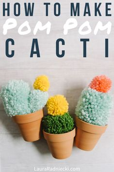 Here's how to make easy diy faux cactus with yarn pom poms! Yarn Crafts For Kids, Diy Crafts For Girls, Fun Diy Crafts, Creative Crafts, Easy Crafts To Make, Diy Crafts To Do At Home, Easy Yarn Crafts, How To Make Diy, Etsy Crafts