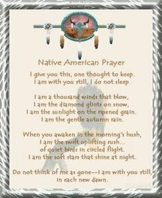 Traditional Native American Prayer photo by Tamme57