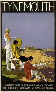 Tynemouth, Tyne and Wear. Vintage LNER Travel Poster by Alfred Lambert Posters Uk, Train Posters, Railway Posters, Online Posters, Retro Posters, A4 Poster, Poster Prints, British Travel, Travel Uk
