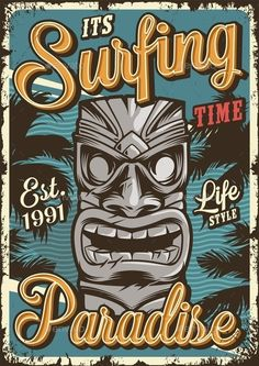 Buy Vintage Surfing Poster by imogi on GraphicRiver. Vintage surfing colorful poster with tribal hawaiian tiki mask vector illustration Surf Vintage, Retro Surf, Vintage Hawaii, Vintage Wall Art, Vintage Walls, Ps Wallpaper, Tiki Art, Design Graphique, Surf Art