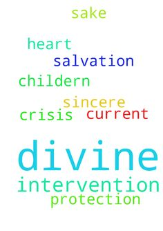 In Jesus name I pray for divine intervention in my - In Jesus name I pray for divine intervention in my current crisis. I pray for salvation and protection. I pray with a sincere heart. I pray for the sake of my childern. Amen. Posted at: https://prayerrequest.com/t/CdZ #pray #prayer #request #prayerrequest