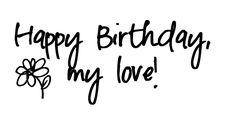 Happy Birthday To My Wonderful Husband Happy birthday my love