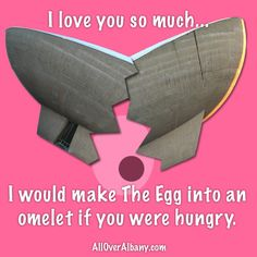I would make The Egg into an omelet if you were hungry.