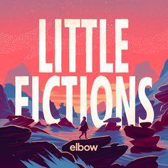 LITTLE FICTIONS Elbow album