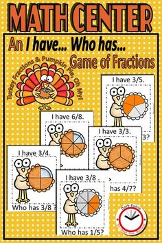 Fractions can be fun! Especially when you play a game of I HAVE..., WHO HAS...? CCSS aligned for gr. 3 & 4; useful for 2nd & 5th, as well. #Thanksgivingactivity #mathgame #fractions #fractionsgame #thirdgrade #fourthgrade Math Fraction Games, Math Games, Math Activities, Fun Math, Teacher Resources, Classroom Resources, Social Studies Activities, Games To Play, Teaching Ideas