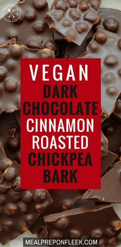 Vegan Dark Chocolate Cinnamon Roasted Chickpea Bark - This Vegan Dark Chocolate Cinnamon Roasted Chickpea Bark has it all: sweet and salty, soft and slightly crunchy! Made with only 4-ingredients this dessert is Vegan, Gluten-Free and 100% delicious! #vegan #glutenfree